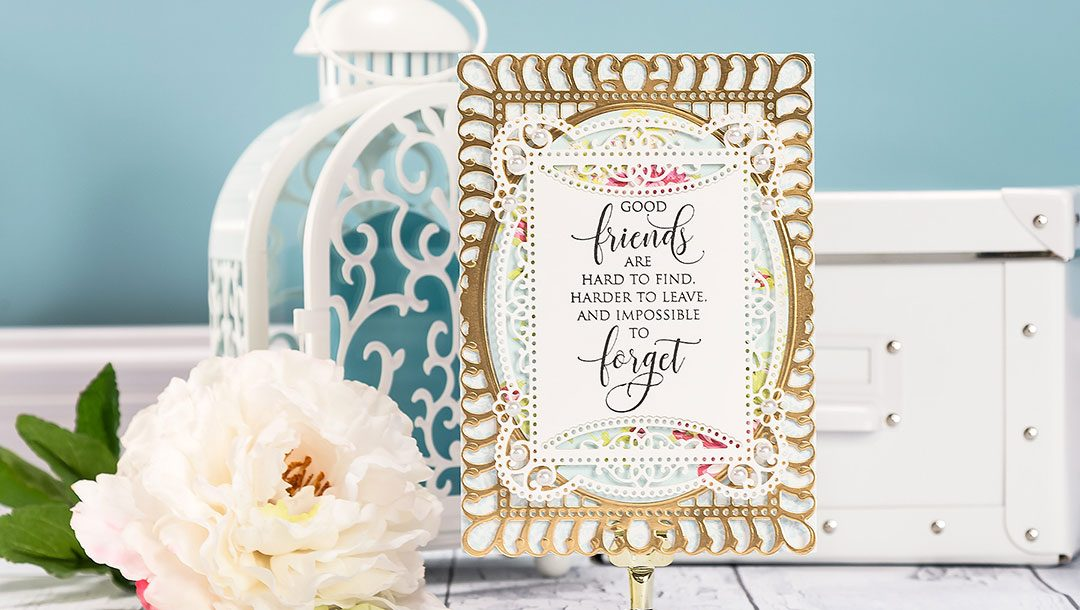 Cardmaking Inspiration | Good Friends Card by Yana Smakula for Spellbinders. Created using S5-328 Talullah Frill Layering Frame Small and S6-129 Bella Rose Lattice Layering Frame Large by Becca Feeken #cardmaking #spellbinders #diecutting