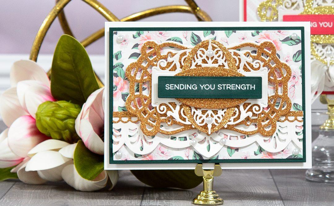 One Card Design 2 Ways – Sending You Strength Card