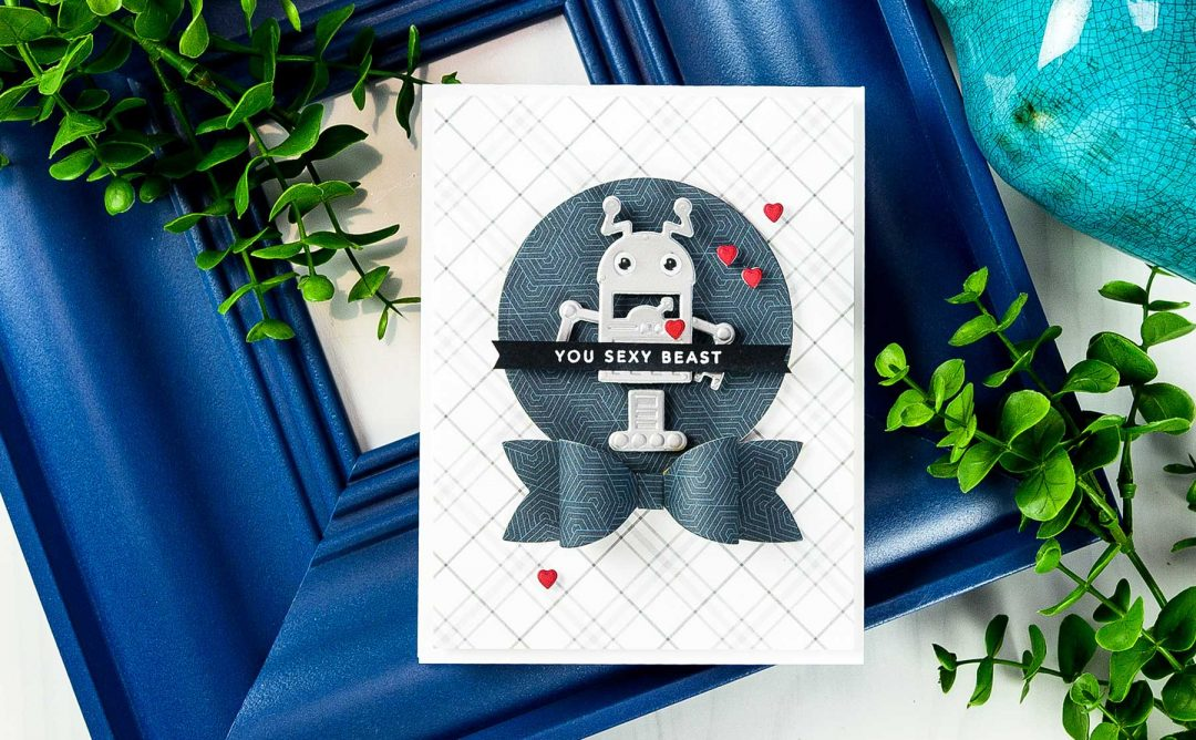 Cardmaking Inspiration | You Sexy Beast Card by Yana Smakula for Spellbinders using S3-283​ ​​Bow​ ​Ties​, S3-309​ ​Robots, S3-313​ Love​ ​Letter​, S4-114​  ​Standard​ ​Circles​ ​LG​ ​dies. #spellbinders #neverstopmaking #diecutting #handmadecard #robotscard