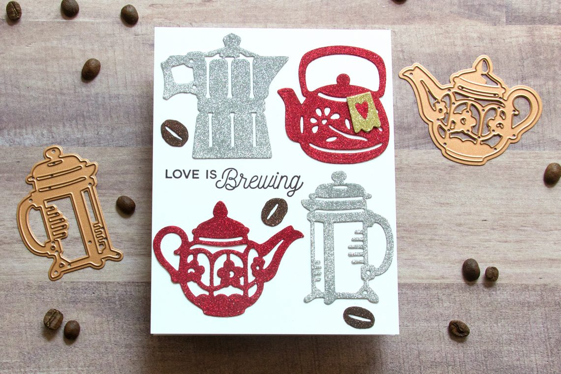 Spellbinders Cuppa Coffee, Cuppa Tea Collection by Sharyn Sowell - Inspiration | Glittery Sweetheart Card with Jean featuring S4-953 Tea Pots, S4-954 Coffee Brewing, S3-346 Cup and Beans, S4-950 Robin and Rosy Mug #spellbinders #neverstopmaking #sharynsowell #diecutting #handmadecard