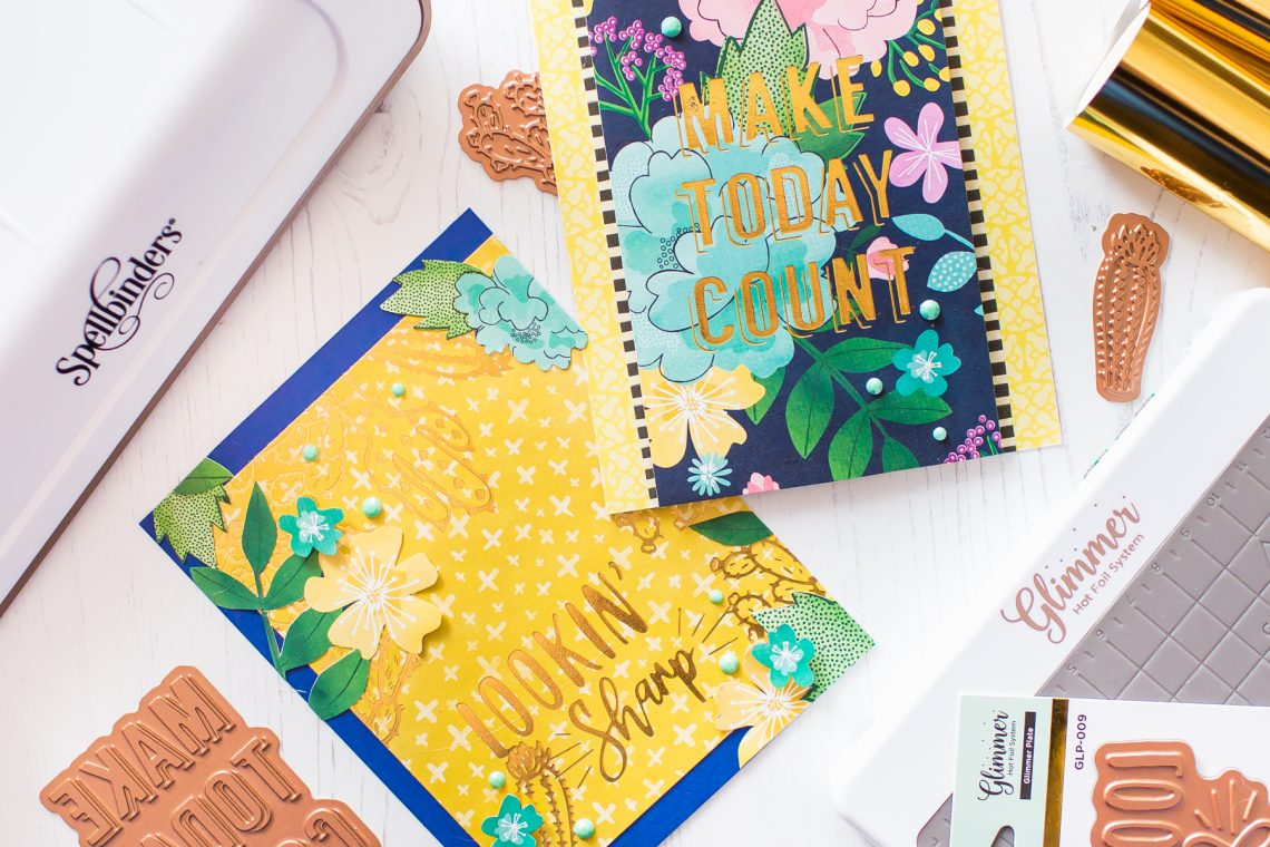 Glimmer Hot Foil Techniques & Handmade Greeting Cards with Mona Toth for Spellbinders