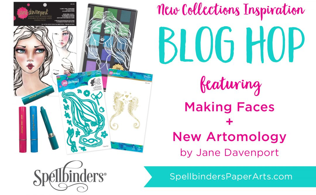Jane Davenport NEW Artomology & Making Faces Collections. Blog Hop + Giveaway (Now Closed)