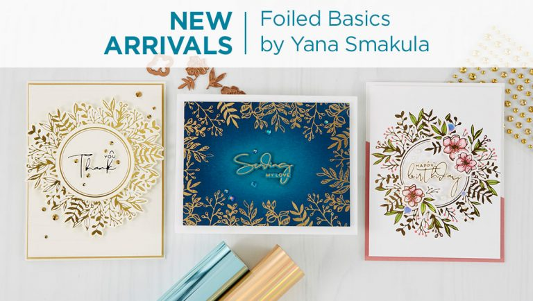 Spellbinders New Arrivals - Yana's Foiled Basics collection