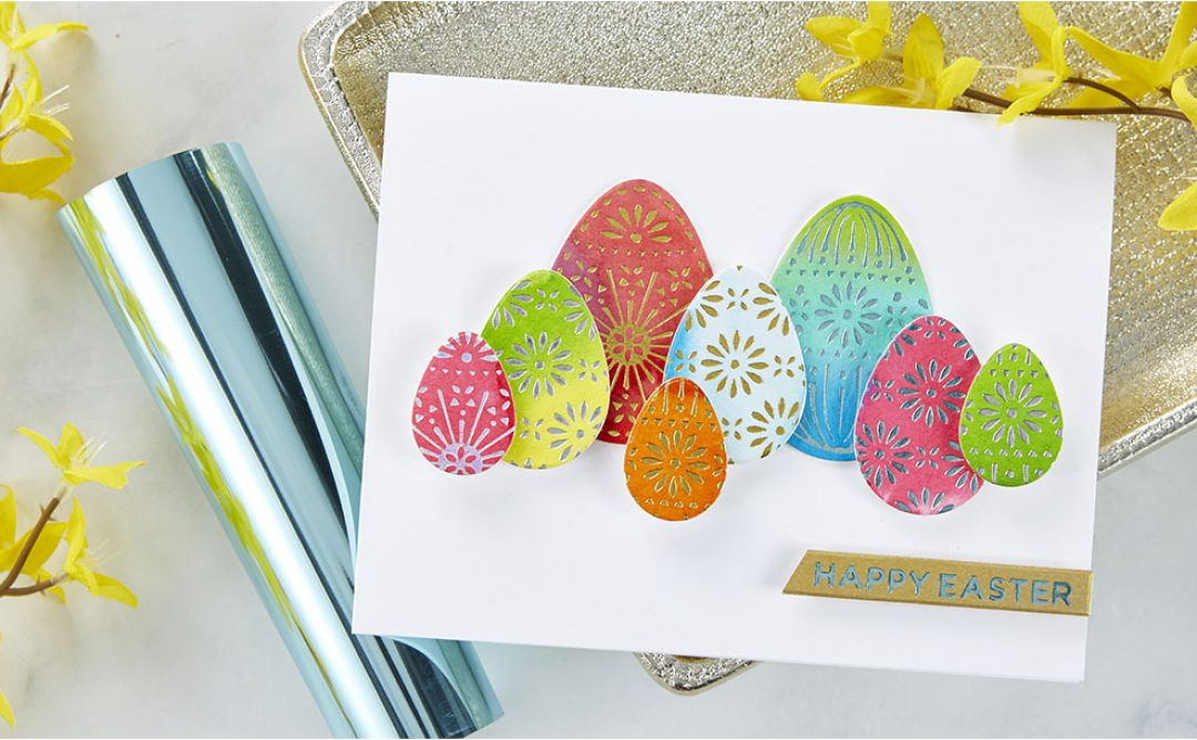 March 2020 Glimmer Hot Foil Kit of the Month is Here – Eggstra Special