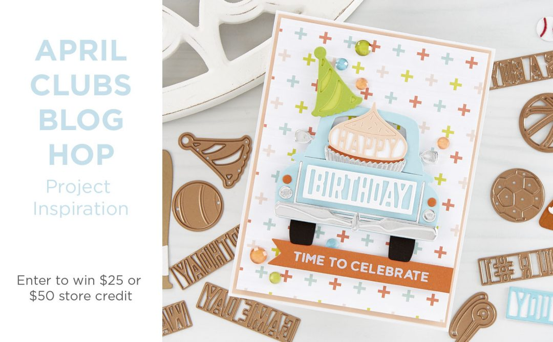 April 2020 Clubs Inspiration Blog Hop + Giveaways (Now Closed)