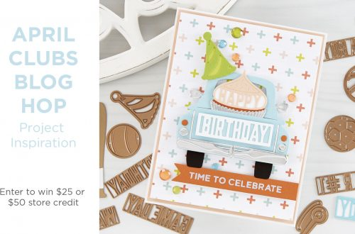 Spellbinders April 2020 Clubs Inspiration Blog Hop + Giveaways
