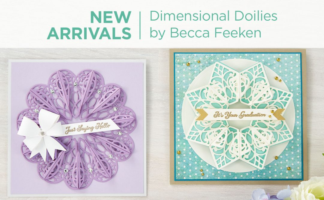 What's New | Dimensional Doily Collection by Becca Feeken