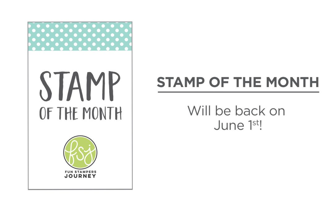 The Stamp of the Month Club Will Be Back June 1st!