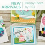 What's New | Happy Place Collection from Fun Stampers Journey