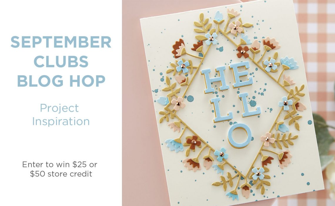 Spellbinders September 2020 Clubs Inspiration Blog Hop + Giveaways