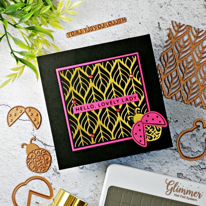 Becca Feeken Sweet Cardlets Glimmer Project Kit | Cardmaking Inspiration with Sandi MacIver | Video Tutorial | Lovely Ladybug Card #NeverStopMaking #DieCutting #Cardmaking #GlimmerHotFoilSystem