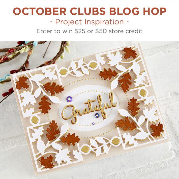 Spellbinders October 2020 Clubs Inspiration Blog Hop + Giveaways